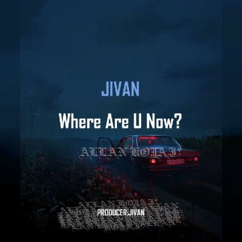 دانلود موزیک جدید جیوان کجایی الان